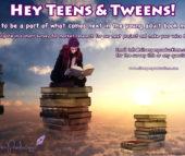Calling All Teens & Tweens!