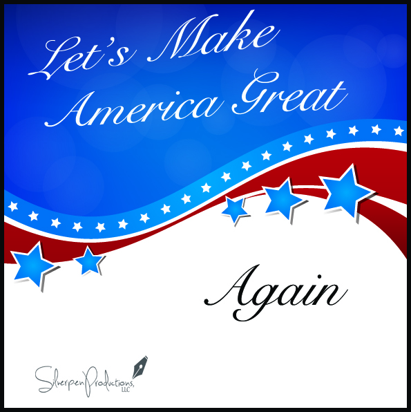 Just a Thought: How To (Really) Make America Great Again