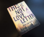 Book Corner: This Is Not A Love Letter