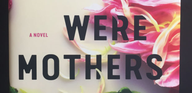 Book Corner: We Were Mothers